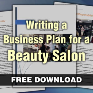 How to Write a Business Plan for a Beauty Salon